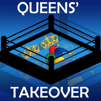 Queens' Takeover