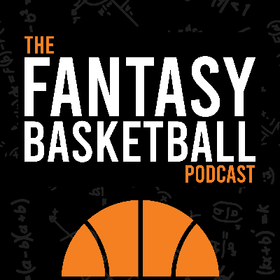 The Fantasy Basketball Podcast