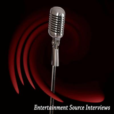 Entertainment Source Interviews