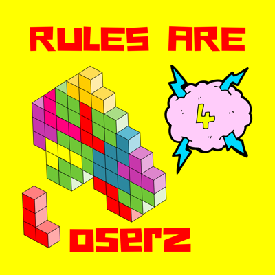 Rules Are For Loserz