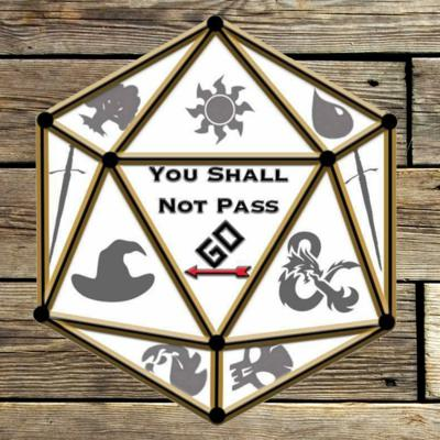 You Shall Not Pass Go