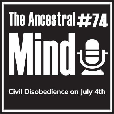 Cover art for #74 – Civil Disobedience on July 4th