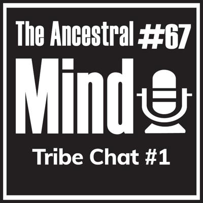 Cover art for #67 – Tribe Chat #1 - How To Prevent The Quarantine 10