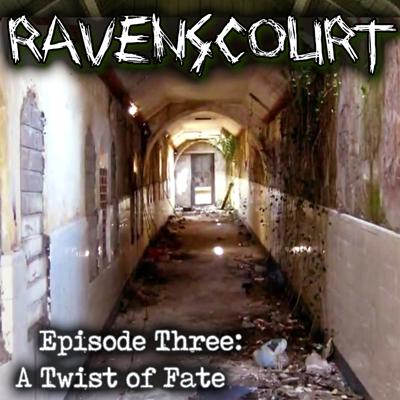 Cover art for Ravenscourt: Chapter Three: A Twist of Fate