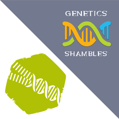 Cover art for Genetics Shambles 1: COVID-19 and Learning from the Past