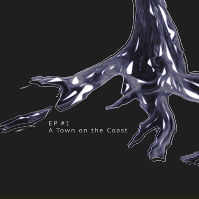 Cover art for Episode 1: A Town on the Coast